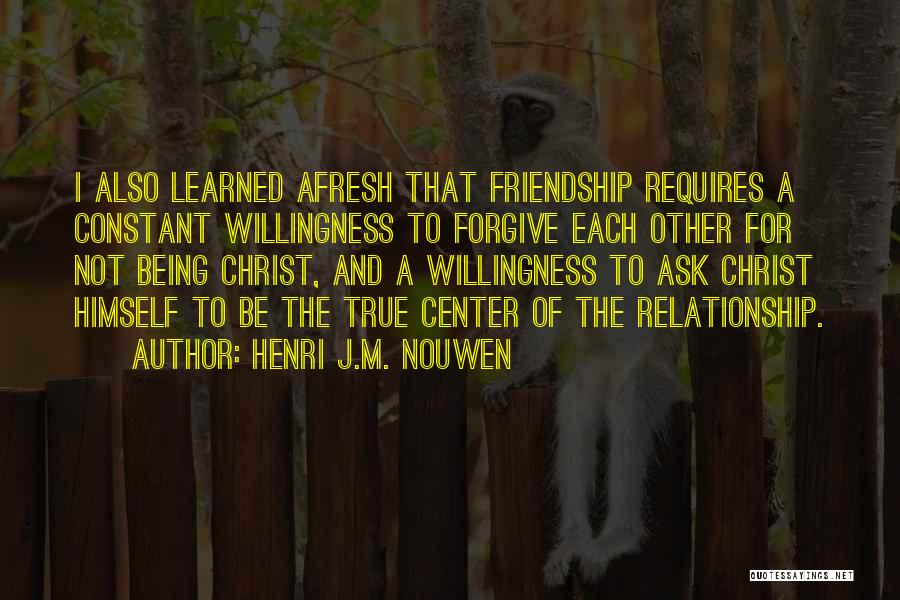 Friendship And Relationship Quotes By Henri J.M. Nouwen
