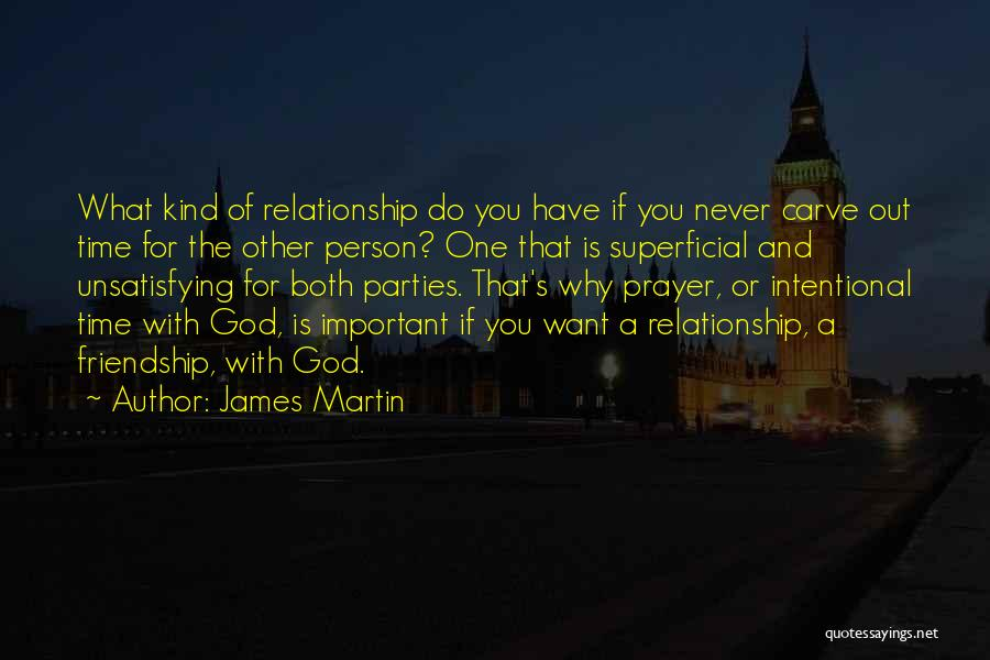 Friendship And Relationship Quotes By James Martin