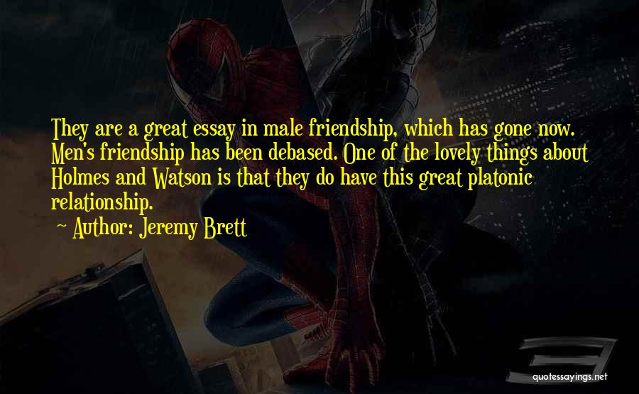 Friendship And Relationship Quotes By Jeremy Brett