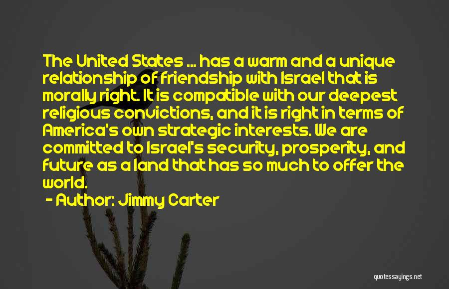 Friendship And Relationship Quotes By Jimmy Carter