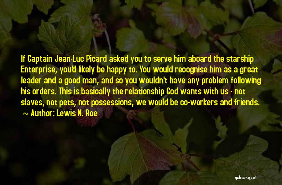 Friendship And Relationship Quotes By Lewis N. Roe