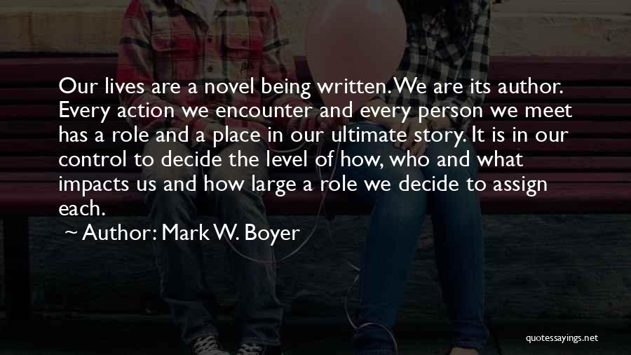 Friendship And Relationship Quotes By Mark W. Boyer