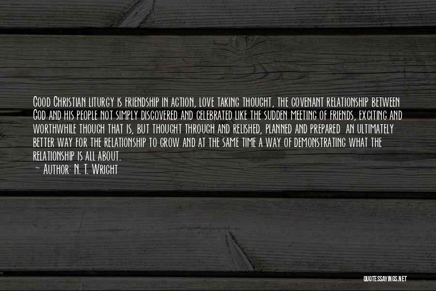 Friendship And Relationship Quotes By N. T. Wright
