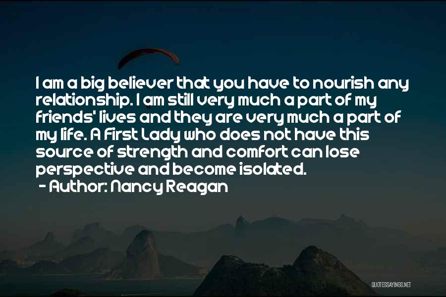 Friendship And Relationship Quotes By Nancy Reagan