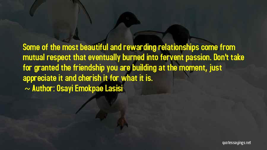 Friendship And Relationship Quotes By Osayi Emokpae Lasisi