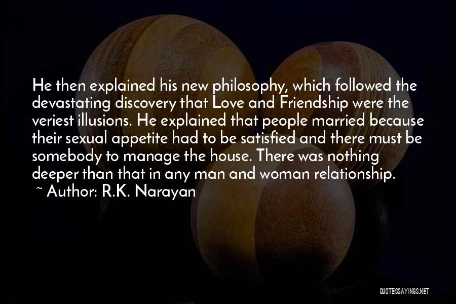 Friendship And Relationship Quotes By R.K. Narayan