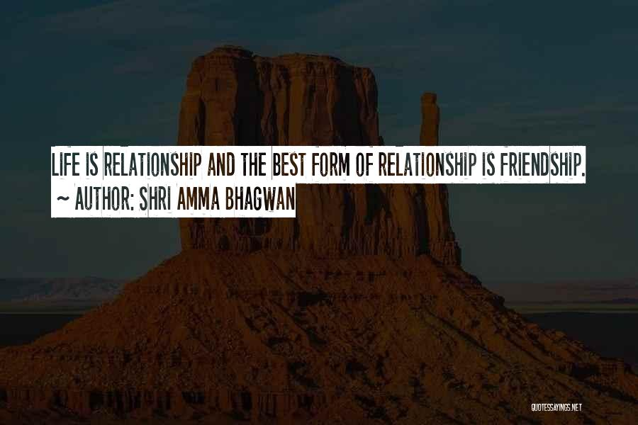 Friendship And Relationship Quotes By Shri Amma Bhagwan