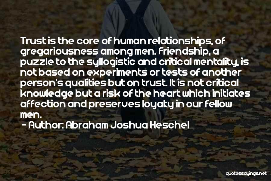 Friendship Based Quotes By Abraham Joshua Heschel