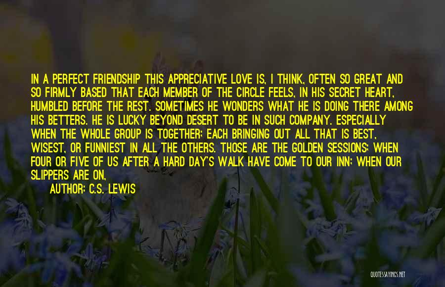 Friendship Based Quotes By C.S. Lewis