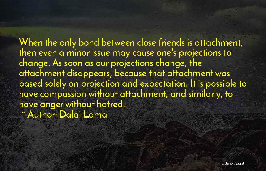 Friendship Based Quotes By Dalai Lama