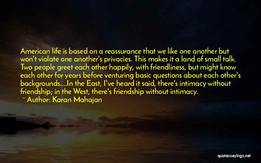 Friendship Based Quotes By Karan Mahajan