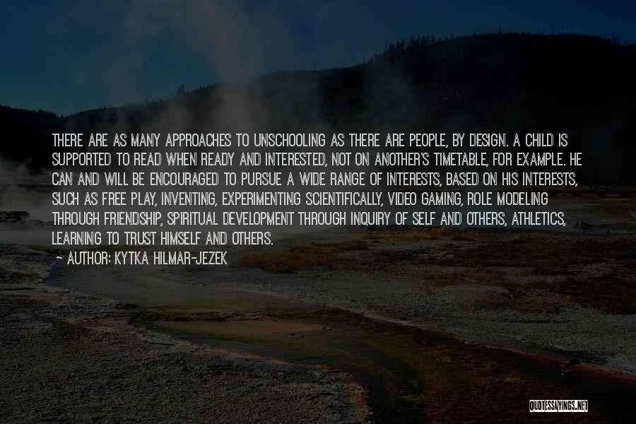 Friendship Based Quotes By Kytka Hilmar-Jezek