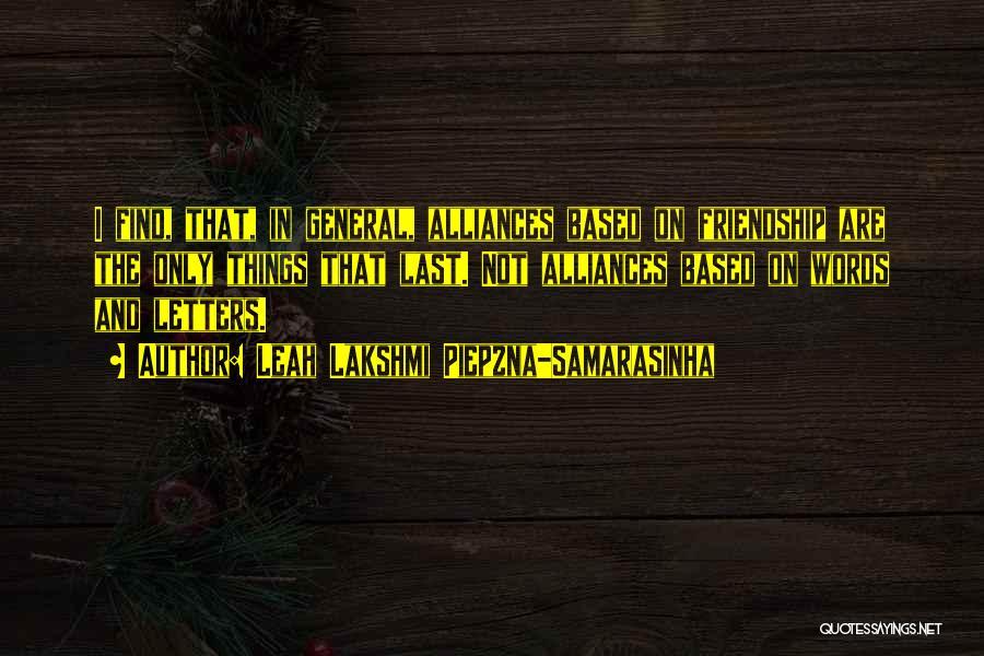 Friendship Based Quotes By Leah Lakshmi Piepzna-Samarasinha