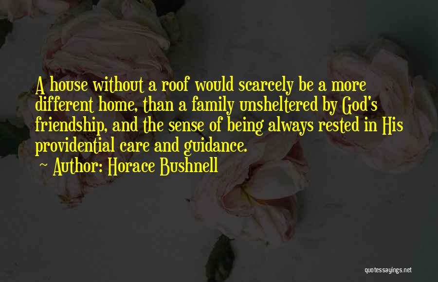 Friendship Being Family Quotes By Horace Bushnell