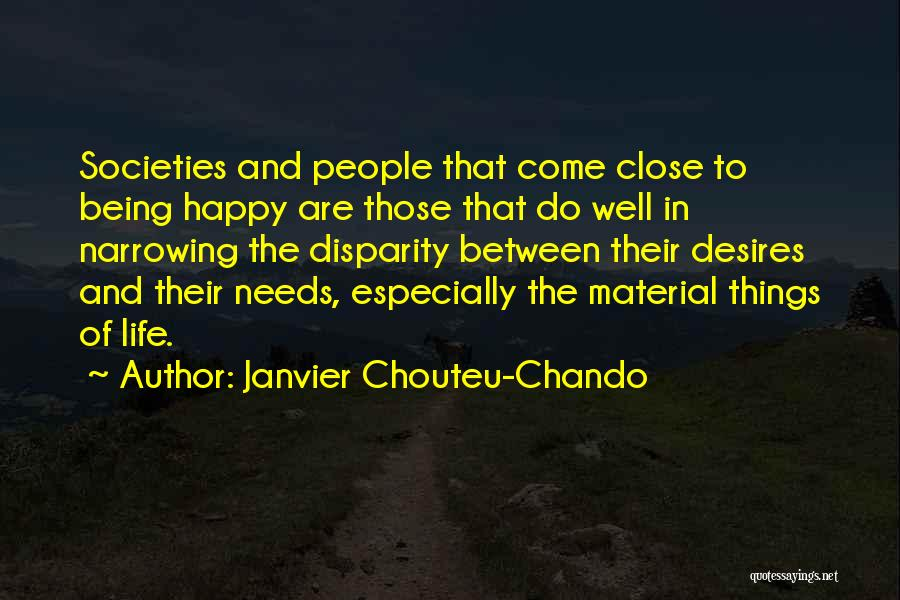 Friendship Being Family Quotes By Janvier Chouteu-Chando