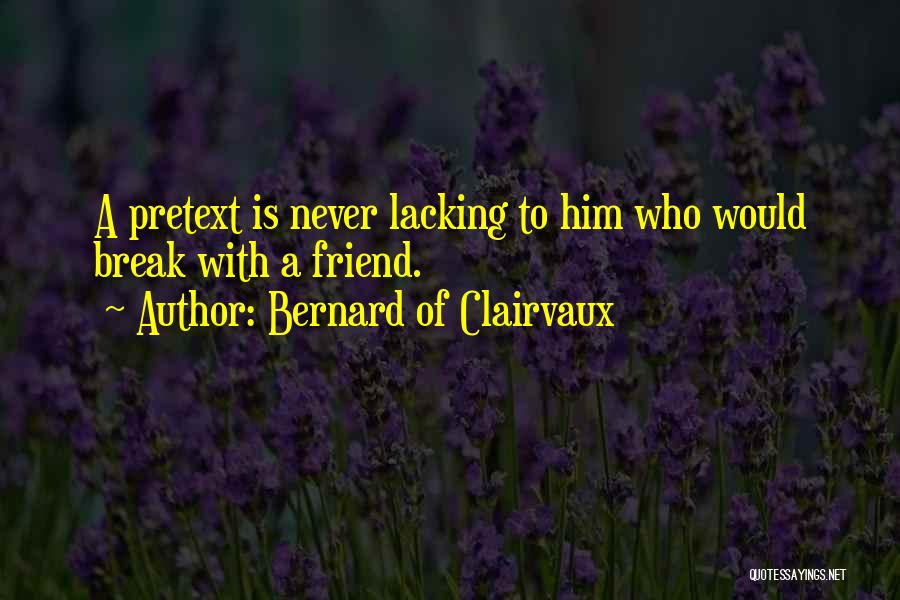 Friendship Break Quotes By Bernard Of Clairvaux