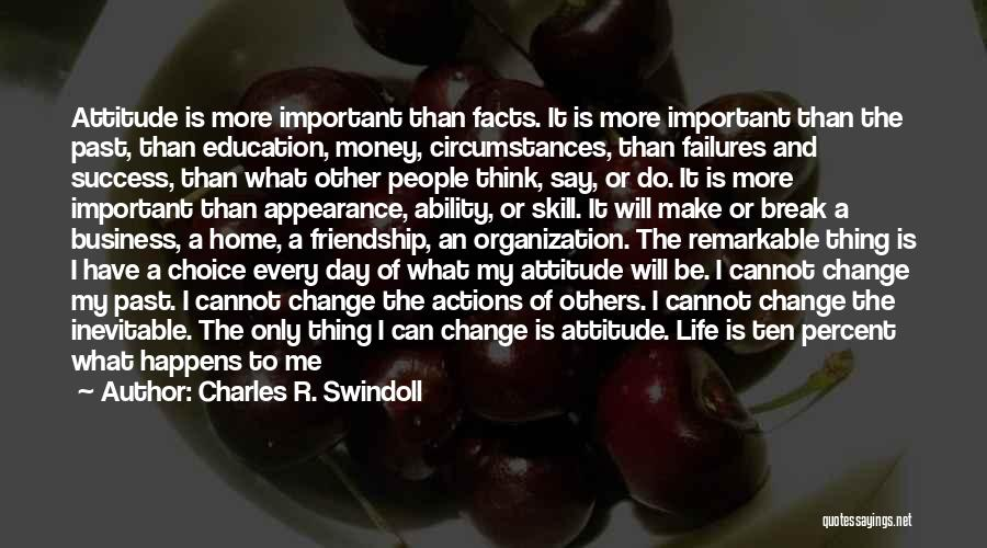 Friendship Break Quotes By Charles R. Swindoll