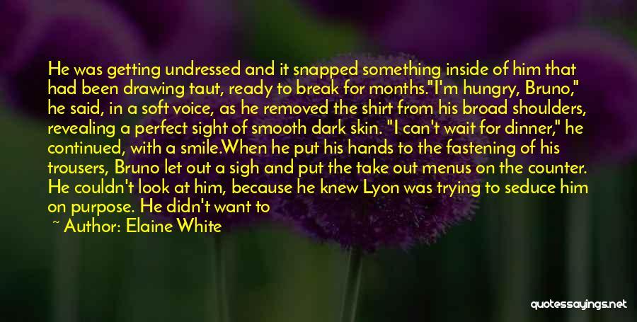 Friendship Break Quotes By Elaine White