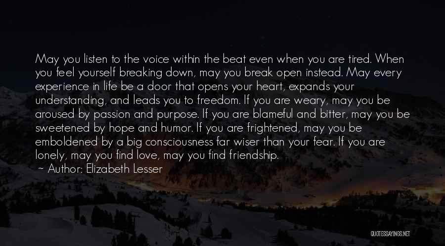 Friendship Break Quotes By Elizabeth Lesser
