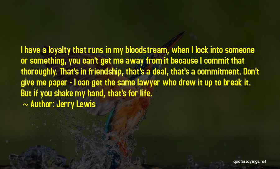 Friendship Break Quotes By Jerry Lewis