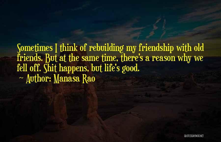 Friendship Break Quotes By Manasa Rao