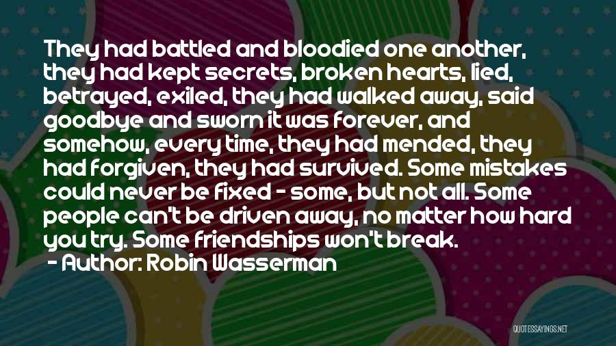 Friendship Break Quotes By Robin Wasserman