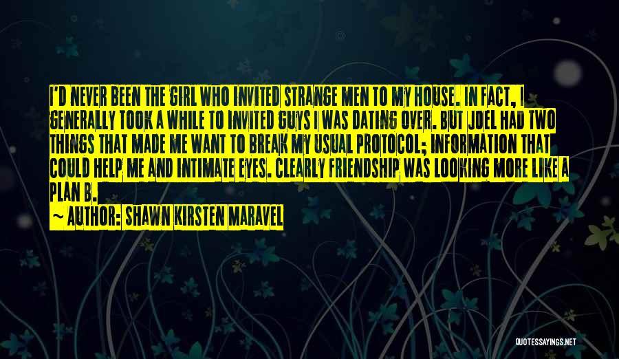 Friendship Break Quotes By Shawn Kirsten Maravel