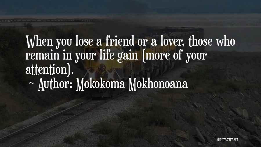 Friendship Breakups Quotes By Mokokoma Mokhonoana