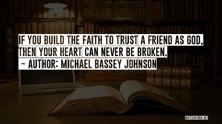 Top 3 Quotes Sayings About Friendship Broken Trust