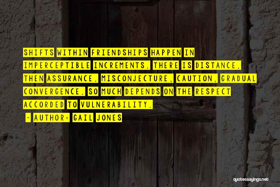 Friendship Distance Quotes By Gail Jones