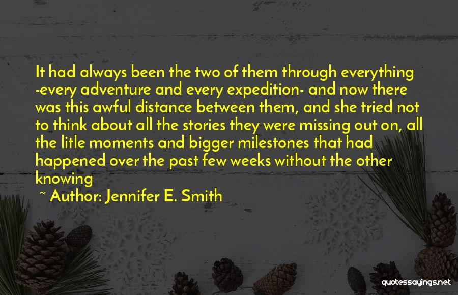 Friendship Distance Quotes By Jennifer E. Smith