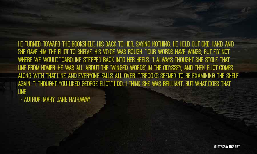 Friendship Distance Quotes By Mary Jane Hathaway