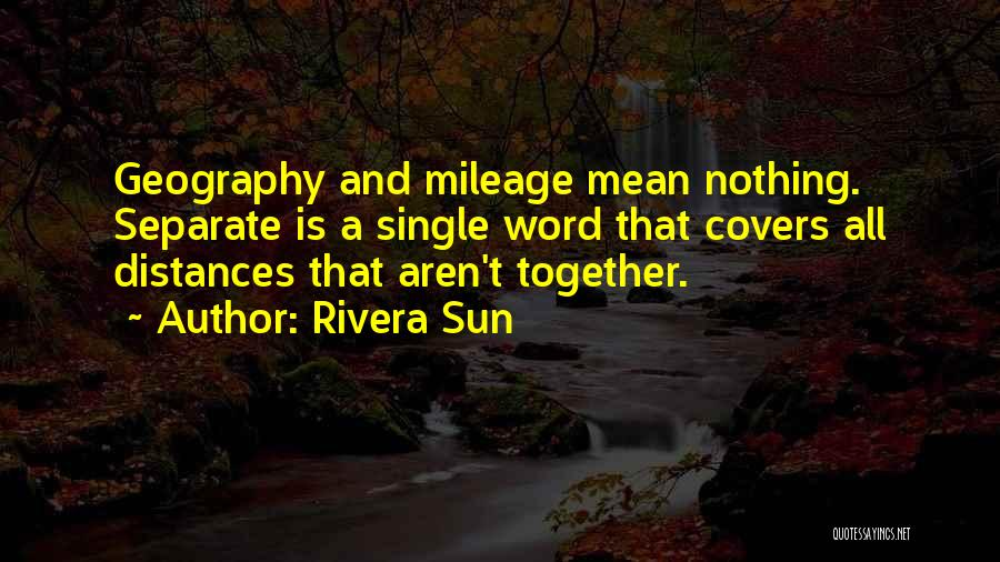 Friendship Distance Quotes By Rivera Sun