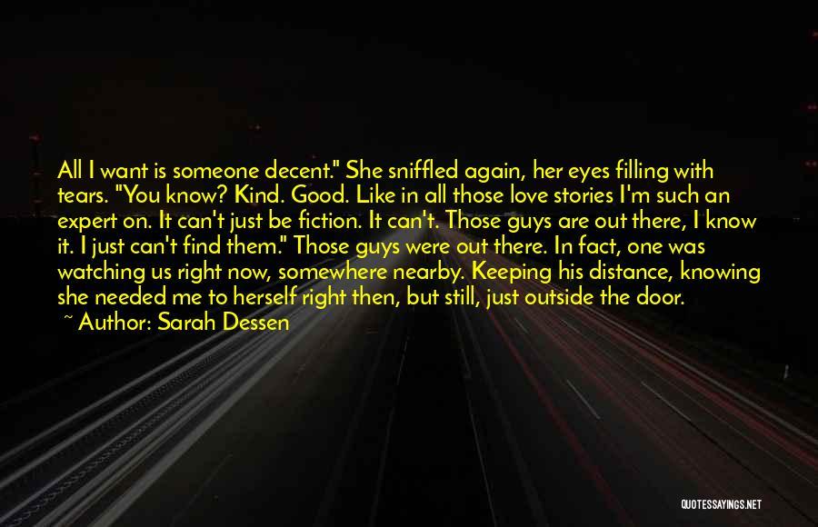 Friendship Distance Quotes By Sarah Dessen