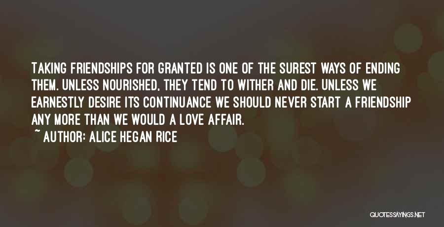 Friendship Ending In Love Quotes By Alice Hegan Rice