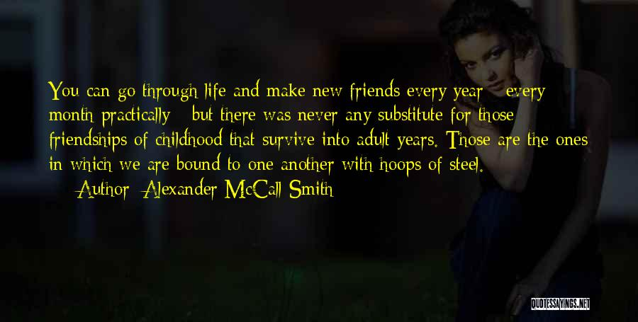 Friendship For New Year Quotes By Alexander McCall Smith
