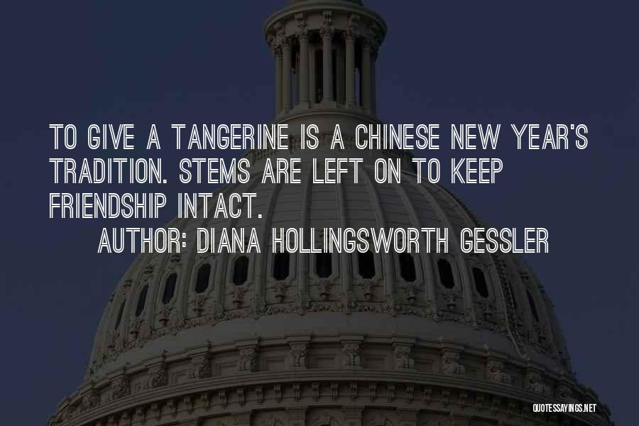 Friendship For New Year Quotes By Diana Hollingsworth Gessler