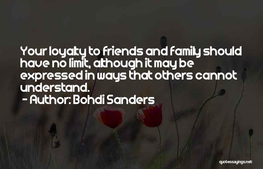 Friendship Has No Limit Quotes By Bohdi Sanders