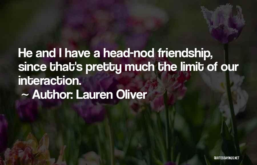 Friendship Has No Limit Quotes By Lauren Oliver