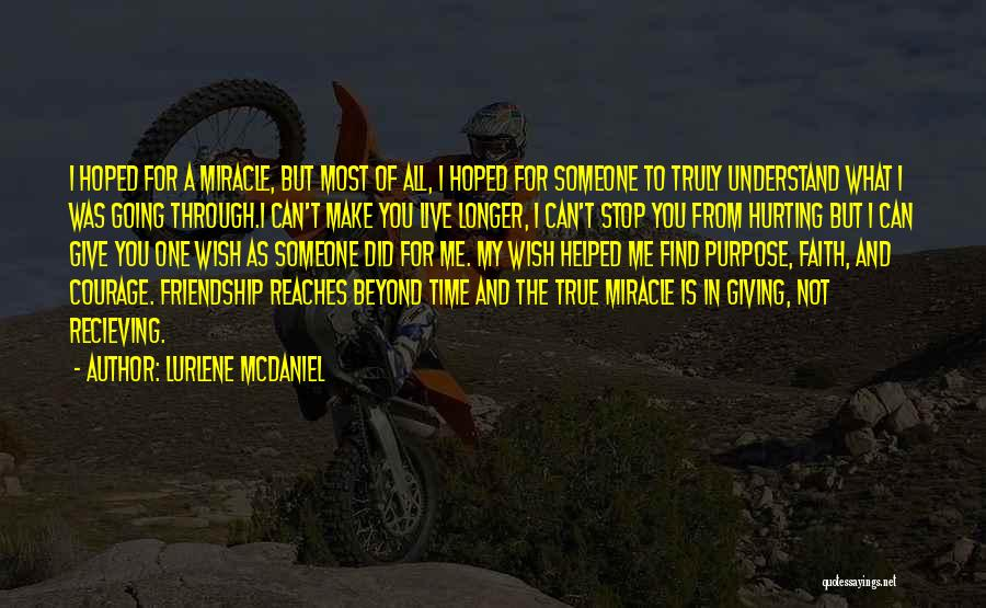 Friendship Hurting You Quotes By Lurlene McDaniel
