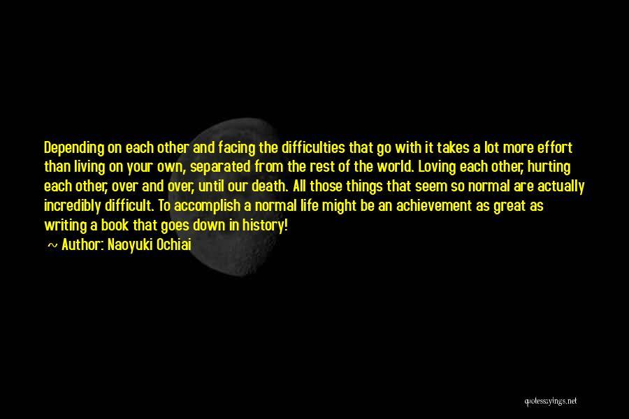 Friendship Hurting You Quotes By Naoyuki Ochiai