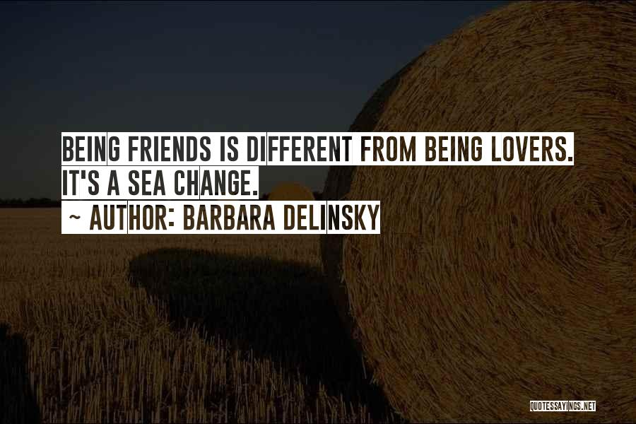 Friendship Lovers Quotes By Barbara Delinsky
