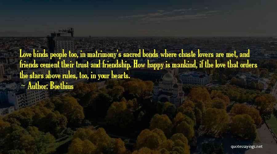 Friendship Lovers Quotes By Boethius