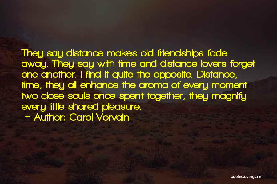 Friendship Lovers Quotes By Carol Vorvain