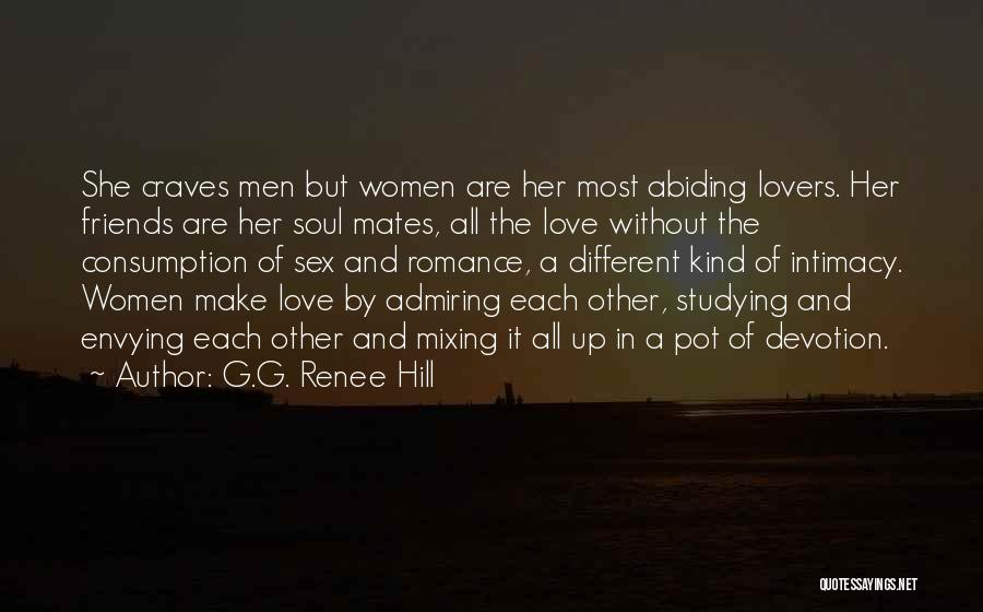Friendship Lovers Quotes By G.G. Renee Hill