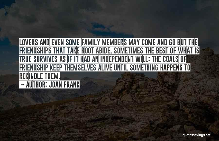 Friendship Lovers Quotes By Joan Frank