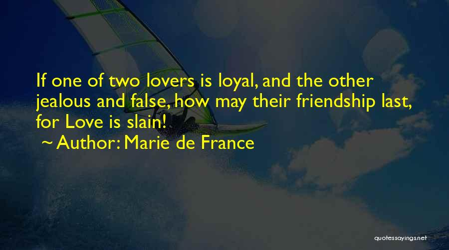 Friendship Lovers Quotes By Marie De France