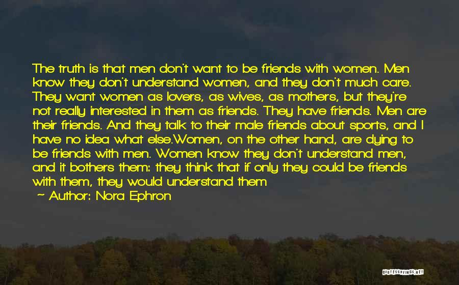 Friendship Lovers Quotes By Nora Ephron