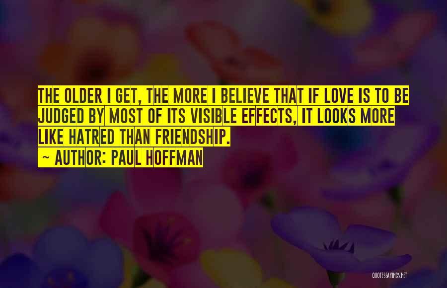 Friendship Lovers Quotes By Paul Hoffman
