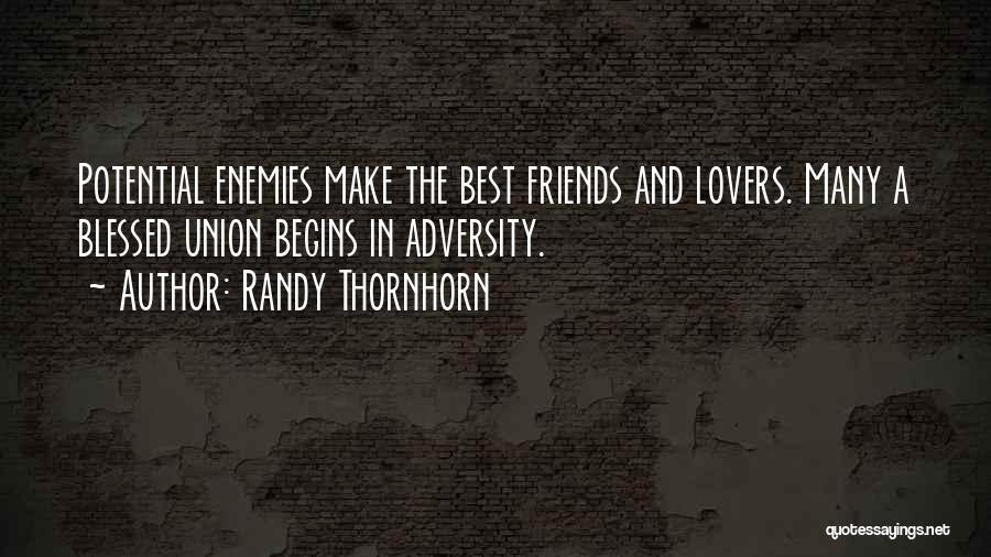 Friendship Lovers Quotes By Randy Thornhorn